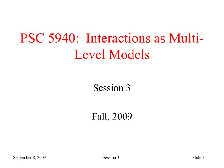 psc 5940 interactions as multi level models n.