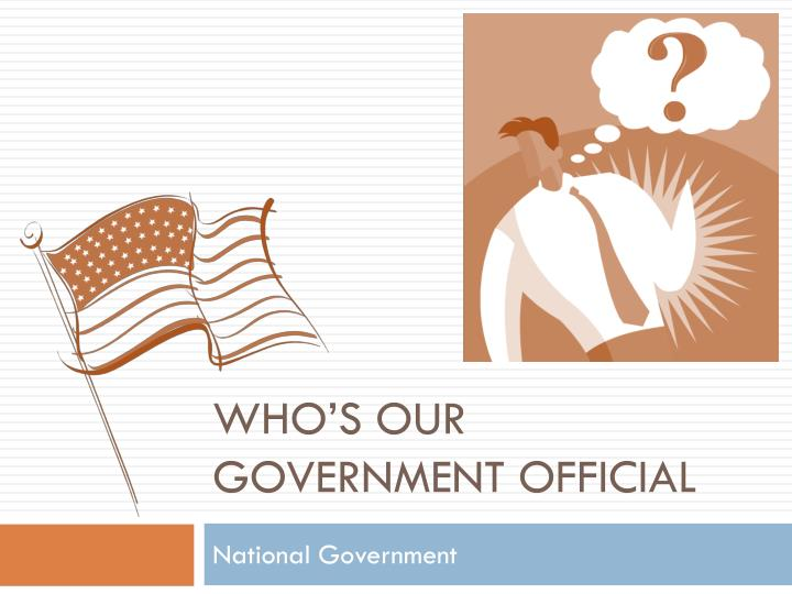 who s our government official n.