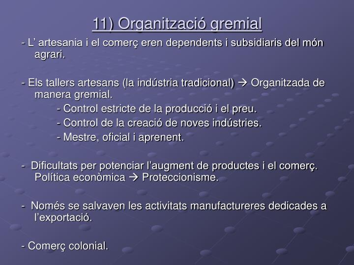 11) Organització gremial