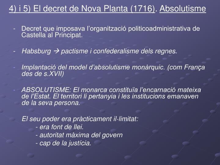 4) i 5) El decret de Nova Planta (1716)