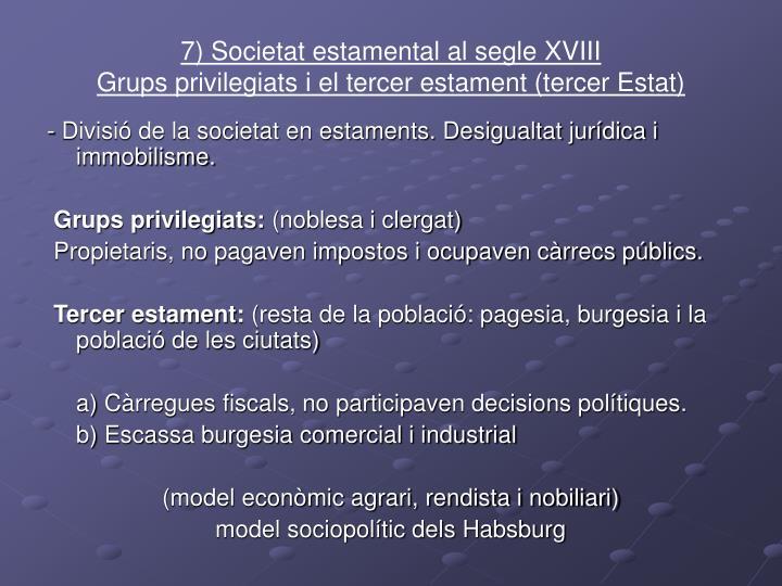 7) Societat estamental al segle XVIII