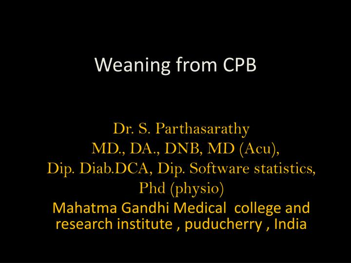 weaning from cpb n.