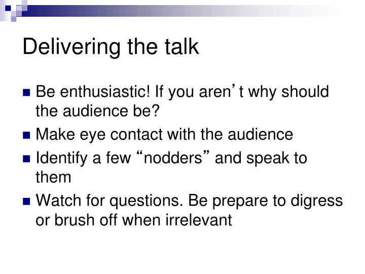 Delivering the talk