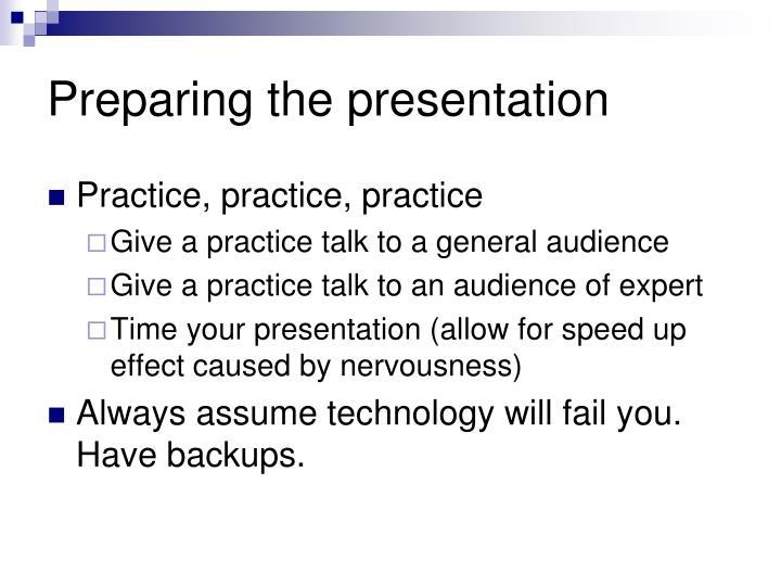 Preparing the presentation