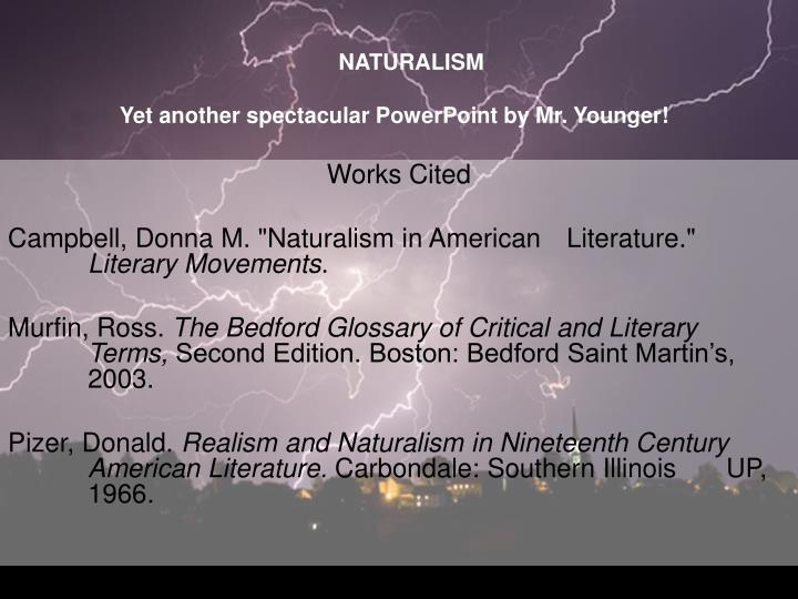 term papers naturalist movement in literature Naturalism the logical outgrowth of literary realism was the point of view known as naturalism this literary movement, like its predecessor, found expression almost exclusively within the novel.