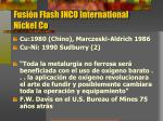 fusi n flash inco international nickel co