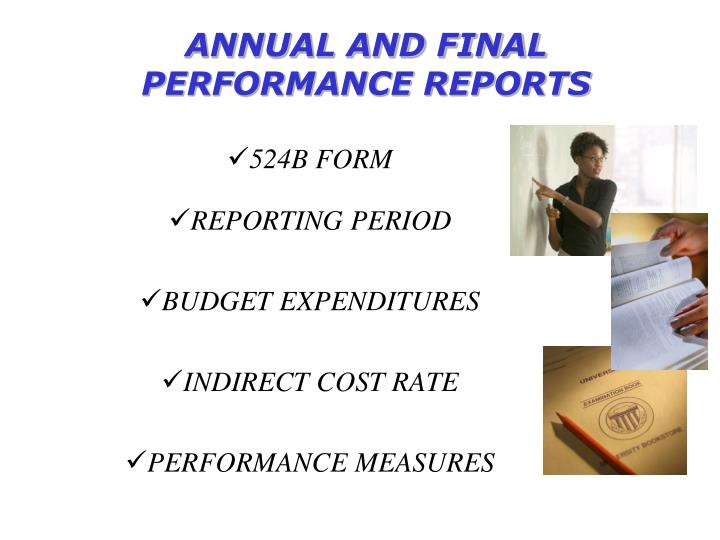 annual and final performance reports n.