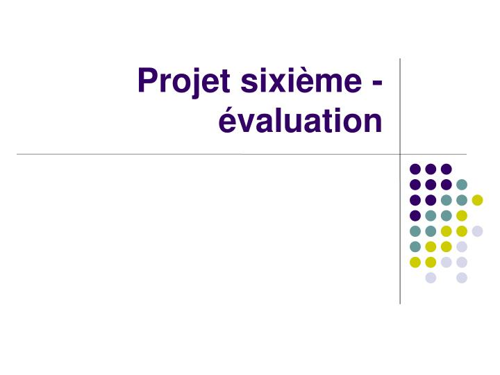 projet sixi me valuation n.