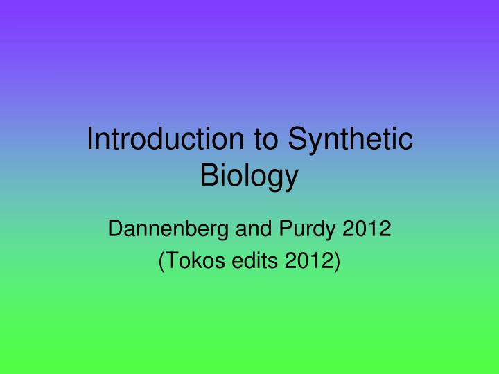 introduction to synthetic biology n.