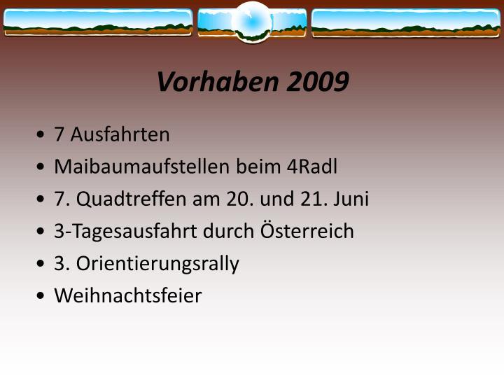 Vorhaben 2009