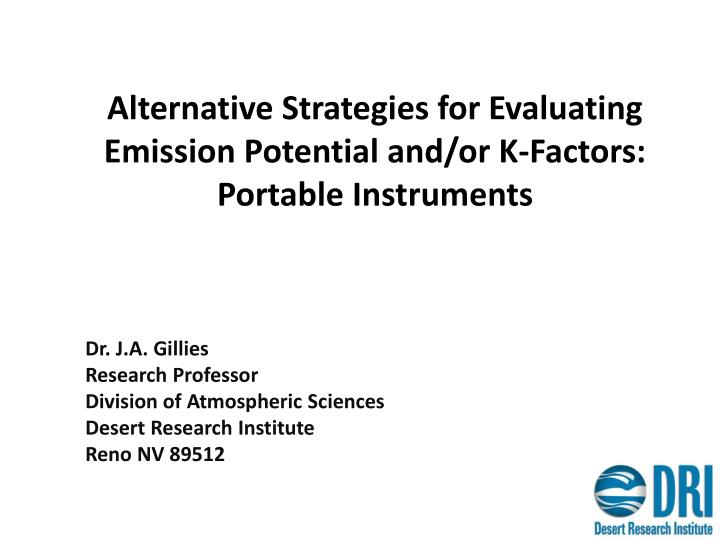 alternative strategies for evaluating emission potential and or k factors portable instruments