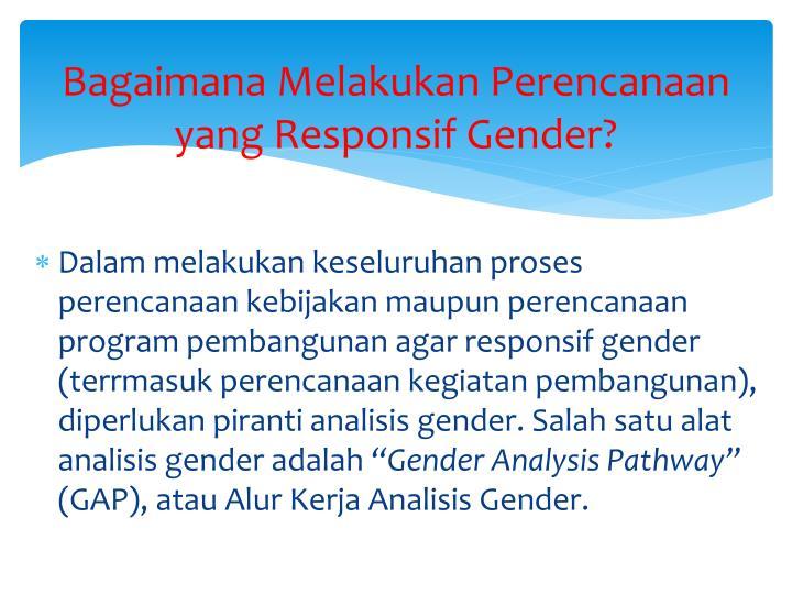 Bagaimana Melakukan Perencanaan yang Responsif Gender?