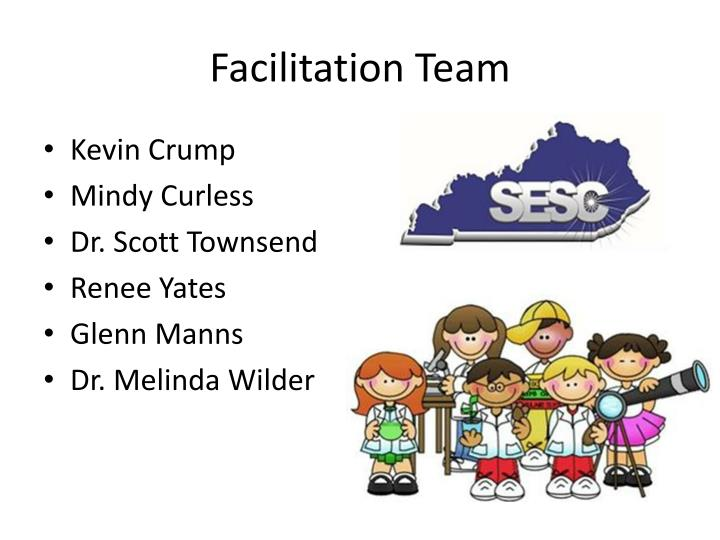 Facilitation team