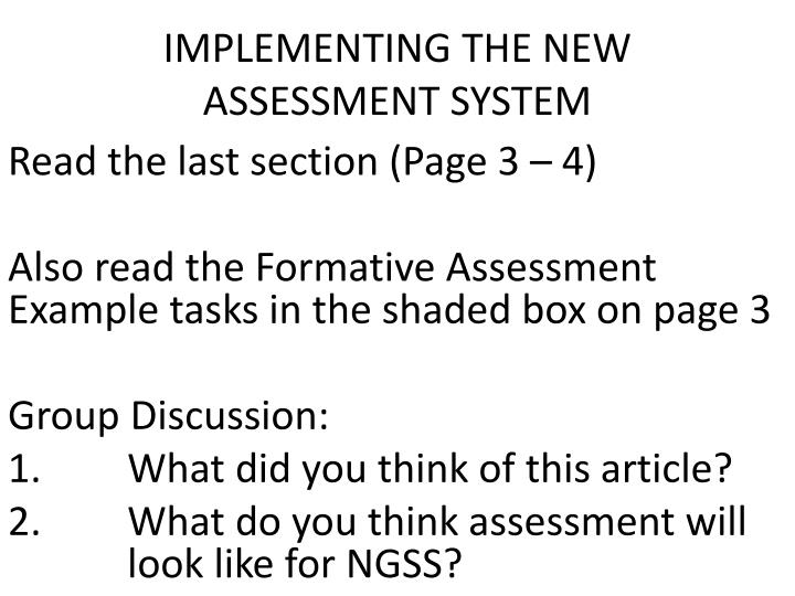 IMPLEMENTING THE NEW ASSESSMENT SYSTEM