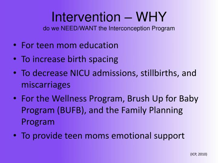 Intervention – WHY