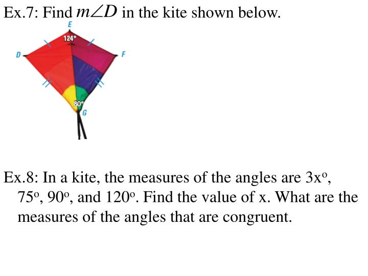 Ex.7: Find            in the kite shown below.