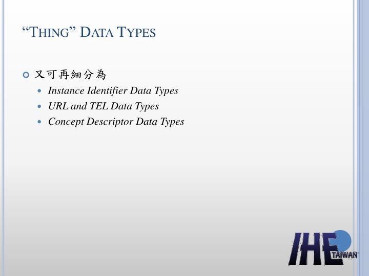 """Thing"" Data Types"