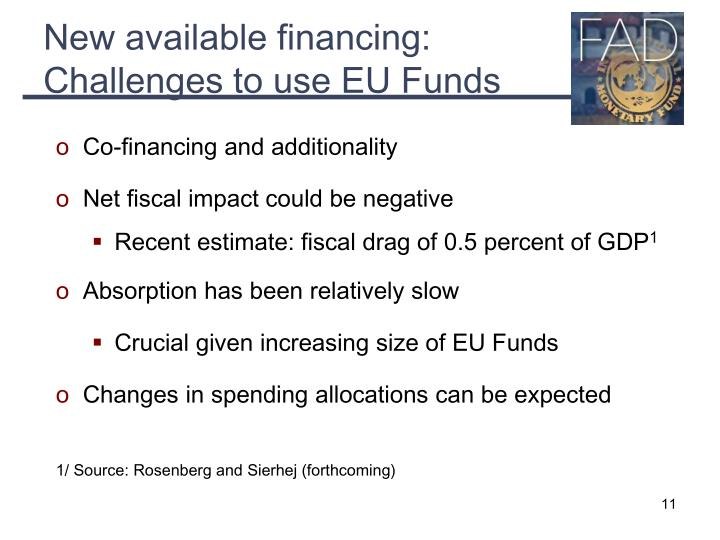 New available financing: Challenges to use EU Funds