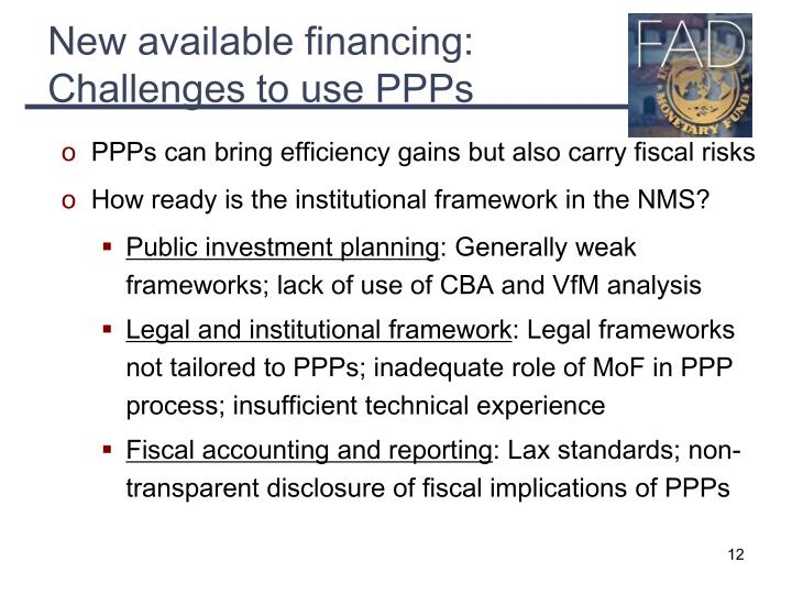 New available financing: Challenges to use PPPs