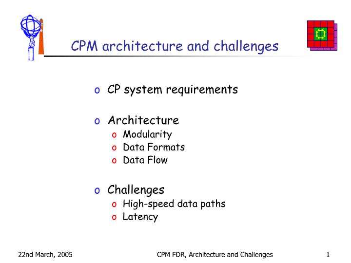 Cpm architecture and challenges