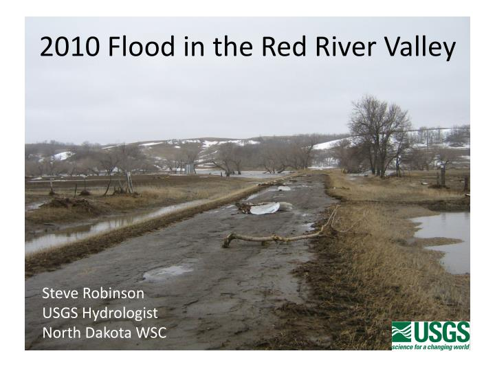 2010 flood in the red river valley n.