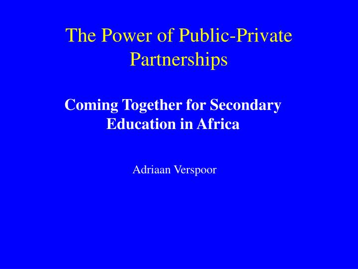 the power of public private partnerships n.