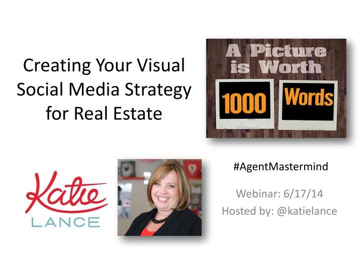 creating your visual social media strategy for real estate n.