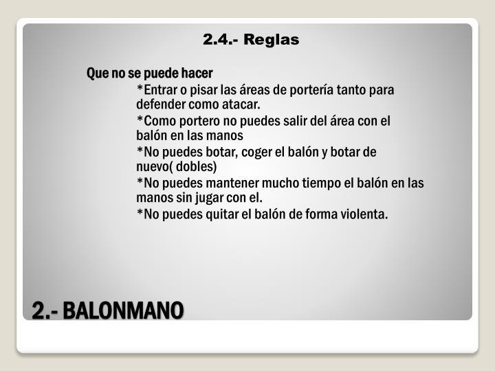 2.4.- Reglas