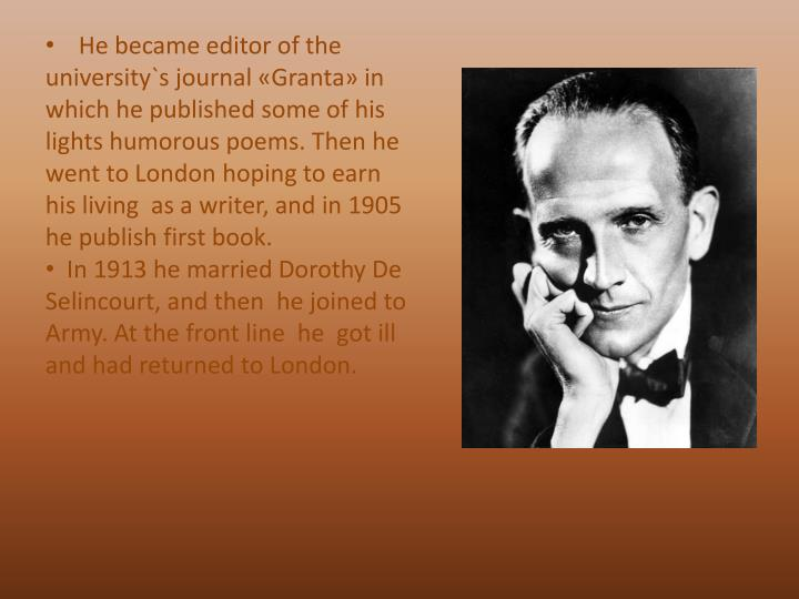 He became editor of the university`s journal