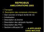 reprobus ameliorations 2005
