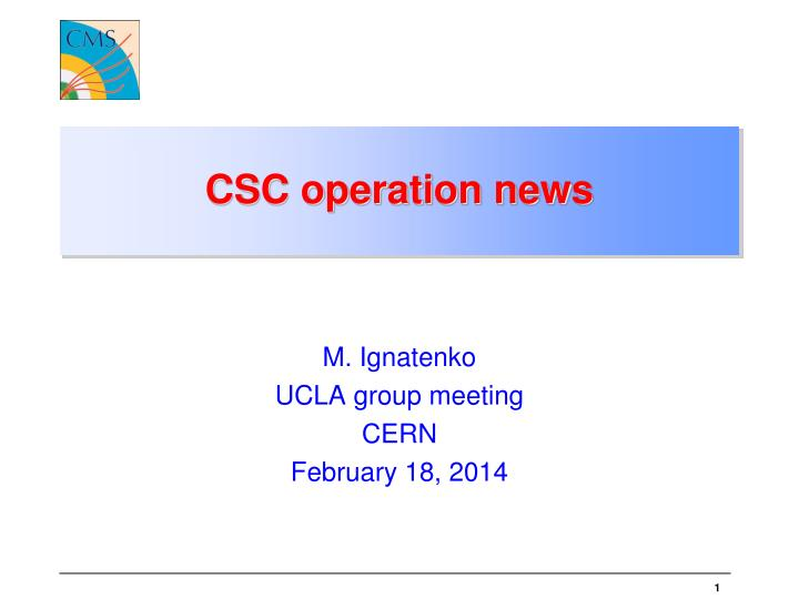 csc operation news n.