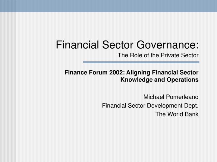 financial sector governance the role of the private sector n.