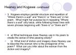 heaney and kogawa continued