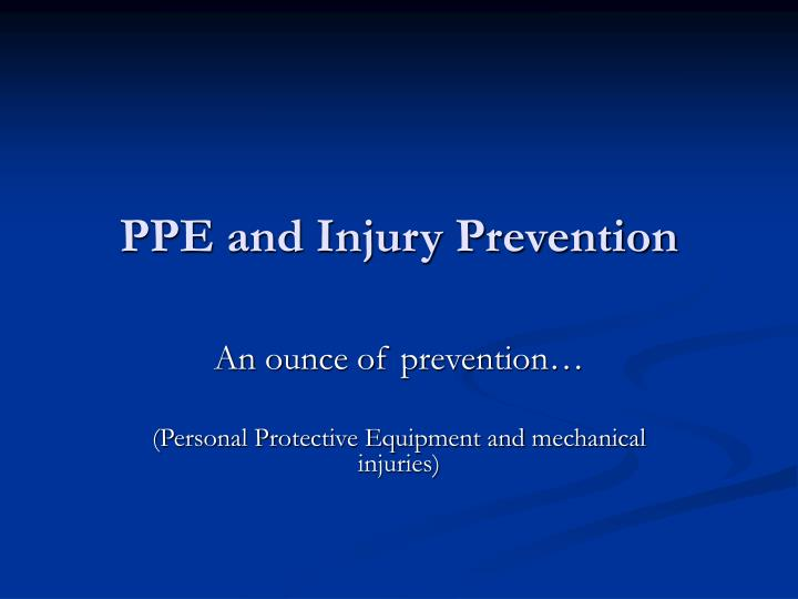 ppe and injury prevention n.
