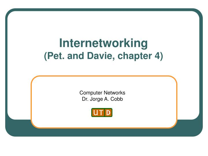 internetworking pet and davie chapter 4 n.