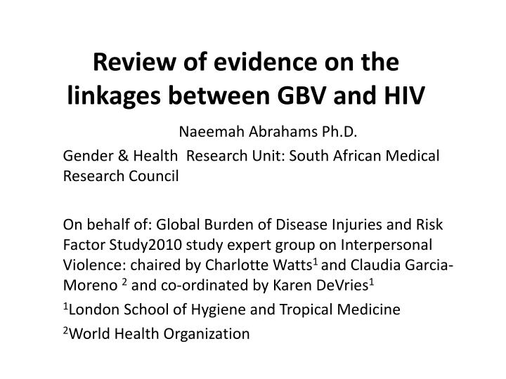 review of evidence on the linkages between gbv and hiv n.