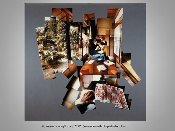 http://www.shootingfilm.net/2013/01/joiners-polaroid-collages-by-david.html