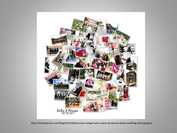 Http://loreleiphotos.com/blog/2010/08/preview-collage-katie-wayne-girdwood-alaska-wedding-photograph...