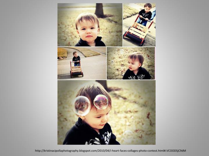 http://kristinacipollaphotography.blogspot.com/2010/04/i-heart-faces-collages-photo-contest.html#.VCOODSjC9dM