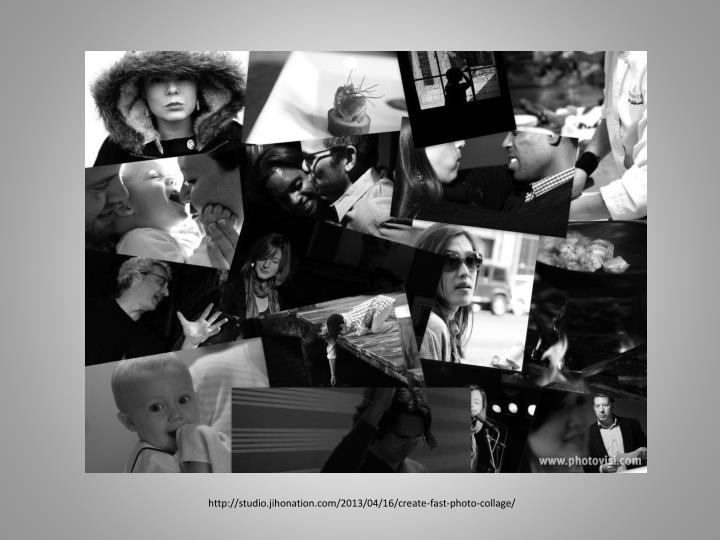 http://studio.jihonation.com/2013/04/16/create-fast-photo-collage/