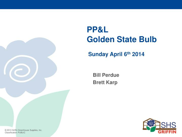 pp l golden state bulb sunday april 6 th 2014 n.