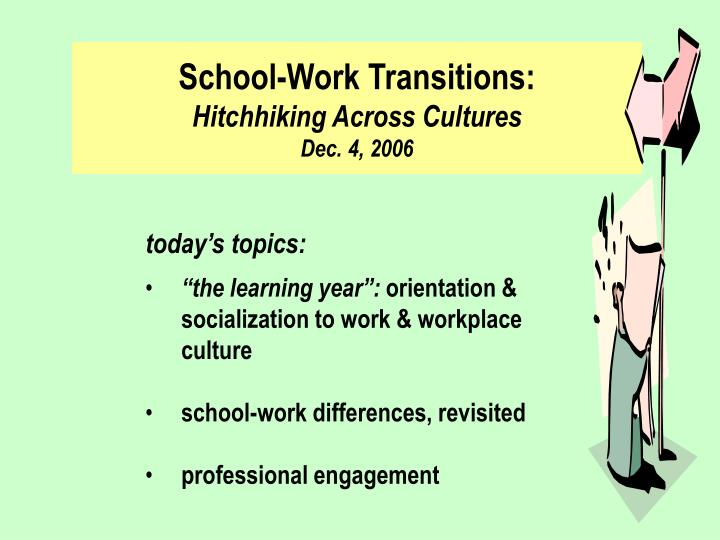 school work transitions hitchhiking across cultures dec 4 2006 n.