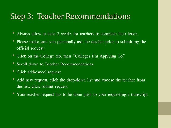 Step 3:  Teacher Recommendations
