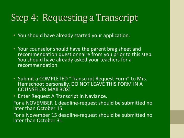 Step 4:  Requesting a Transcript