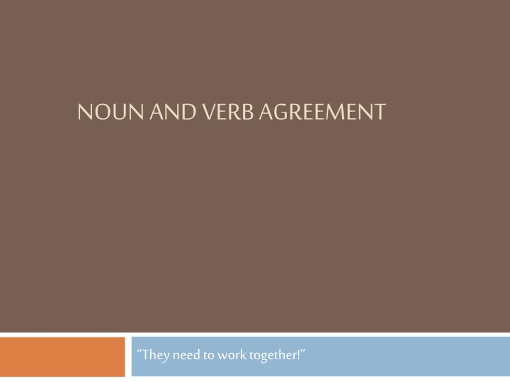 noun and verb agreement n.