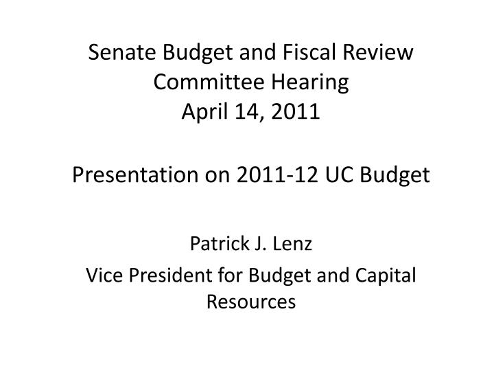senate budget and fiscal review committee hearing april 14 2011 n.