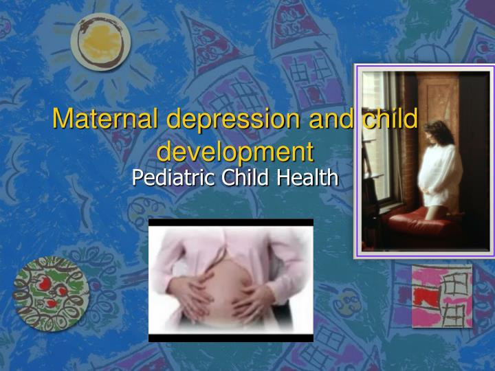 maternal depression and child development n.