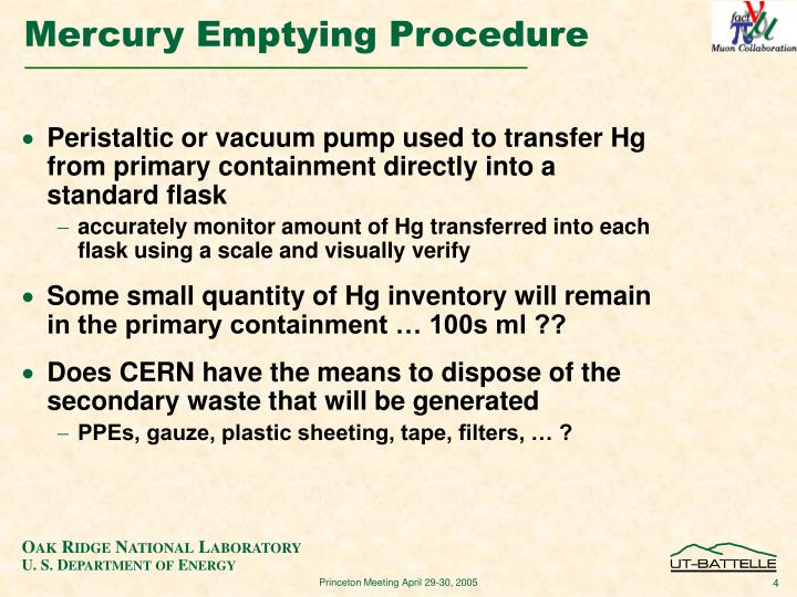 Peristaltic or vacuum pump used to transfer Hg from primary containment directly into a standard flask