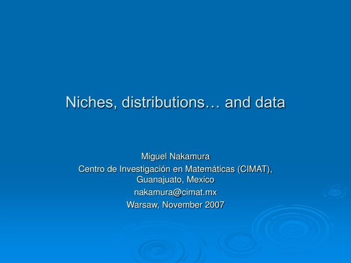 niches distributions and data n.