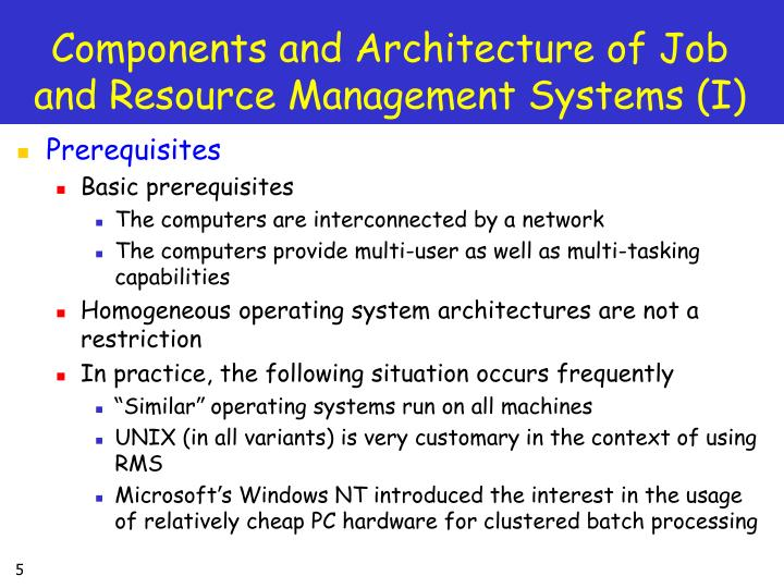 Components and Architecture of Job and Resource Management Systems (I)